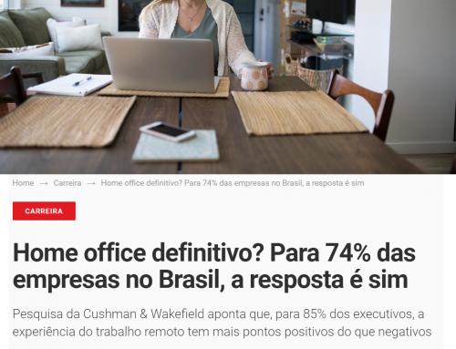 74% das empresas no Brasil apostam no Home Office