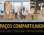 Espaços compartilhados - entenda como economizar e produzir ainda mais - job connect coworking
